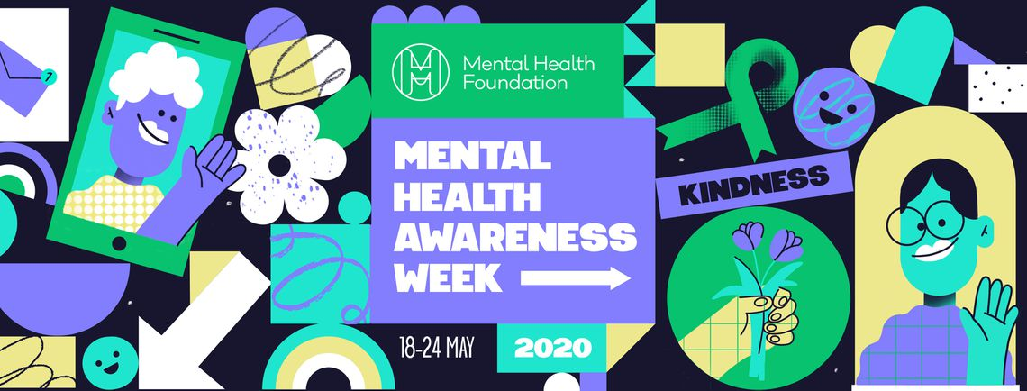 Mental Health Foundation - Mental Health Awareness Week 2020
